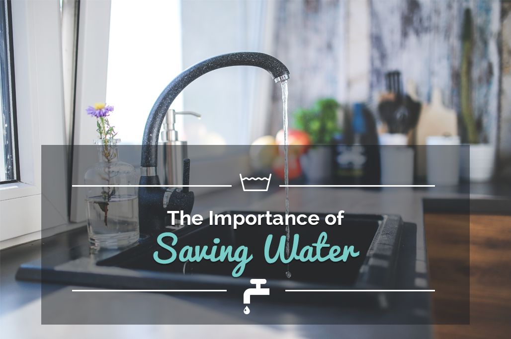 The Importance Of Saving Water New Life Appliance Repair